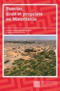 Foncier, droit et propriété en Mauritanie