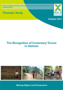 The Recognition of Customary Tenure in Cambodia, Lao and Vietnam