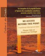 Les conceptions de la propriété foncière à l'épreuve des revendications autochtones