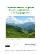 Les conflits inhérents à la gestion d'une ressource commune :  Le cas du paysage suisse