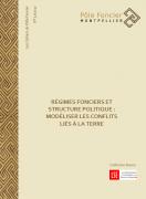 Régimes fonciers et structure politique : modéliser les conflits liés à la terre