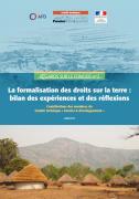 La formalisation des droits sur la terre : bilan des expériences et des réflexions