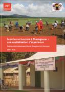 La réforme foncière à Madagascar : une capitalisation d'expérience