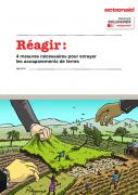 Réagir : quatre mesures pour enrayer les accaparements de terre