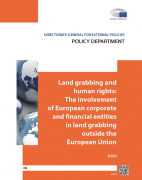 Land grabbing and human rights : the involvement of European corporate and financial entities in land grabbing outside the European Union