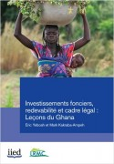 Investissements fonciers, cadre légal et redevabilité: lecons du Ghana