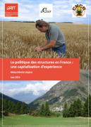 La politique des structures en France : une capitalisation d'expérience