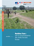 Fiche pays n°5 : Burkina Faso : vers la reconnaissance des droits fonciers locaux