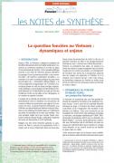 Note de synthèse n°1 : La question foncière au Vietnam – Dynamiques et enjeux