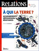 À qui la terre? – Accaparements, dépossession, résistances