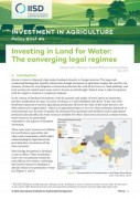 Investing in land for water : the converging legal regimes