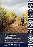 Coentreprises agricoles : Leçons des projets de réforme agraire en Afrique du Sud
