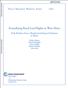 Formalizing Rural Land Rights in West Africa  : Early Evidence from a Randomized Impact Evaluation in Benin