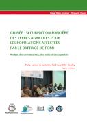 Rapport d'atelier sur la sécurisation foncière des terres agricoles pour les populations affectées par le barrage de Fomi en Guinée