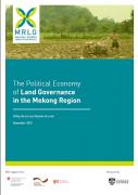 L'économie politique de la gouvernance foncière : 5 nouveaux rapports sur l'Asie du Sud-Est