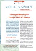 Note de synthèse n°17 : Défis des politiques foncières en Asie du Sud Est – Eclairage autour du Cambodge