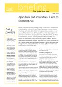 Agricultural land acquisitions: a lens on Southeast Asia