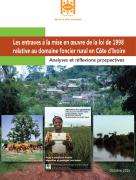 Etude sur les entraves à l'application de la loi ivoirienne de 1998 sur le foncier rural