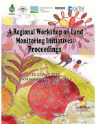 Regional workshop on Land Monitoring Initiatives : Proceedings