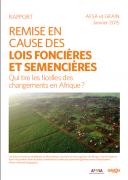 Remise en cause des lois foncières et semencières : qui tire les ficelles des changements en Afrique ?