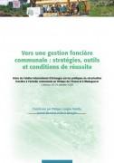 Vers une gestion foncière communale : stratégies, outils et conditions de réussite