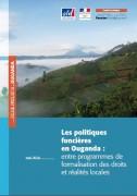 Les politiques foncières en Ouganda : entre programmes de formalisation des droits et réalités locales