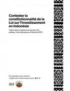 Contester la constitutionnalité de la Loi sur l'investissement en Indonésie