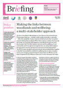 Making the links between woodlands and wellbeing : a multi-stakeholder approach