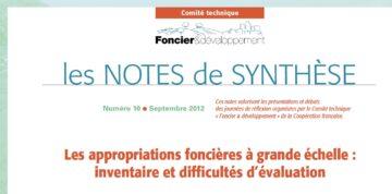 Note de synthèse n°10 : Les appropriations foncières à grande échelle, inventaire et évaluation