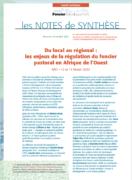 Note de synthèse n°33 : Du local au régional : les enjeux de la régulation du foncier  pastoral en Afrique de l'Ouest