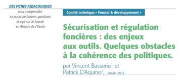 Sécurisation et régulation foncière : des enjeux aux outils. Quelques obstacles à la cohérence des politiques
