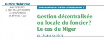 Gestion décentralisée ou locale du foncier? Le cas du Niger