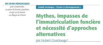 Mythes, impasses de l'immatriculation foncière et nécessité d'approches alternatives