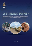 A turning point? Land, housing and natural resources rights in Cambodgia in 2012