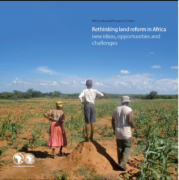 Rethinking land reform in Africa new ideas, opportunities and challenges