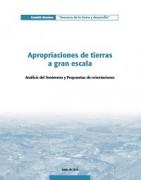 Apropriaciones de tierras a gran escala : Análisis del fenómeno y Propuestas de orientaciones