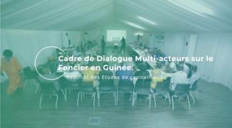Dialogue multi-acteurs sur le foncier en Guinée: retour en vidéo sur l'atelier de restitution des capitalisations d'expériences de gestion foncière locale
