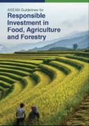 Lignes directrices de l'ASEAN sur la promotion de l'investissement responsable dans l'alimentation, l'agriculture et la foresterie