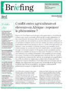 Briefing : Conflit entre agriculteurs et éleveurs en Afrique : repenser le phénomène ?