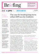 Briefing note :  The case for treating long-term urban IDPs as city residents