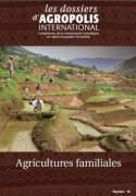 """Dossiers thématiques d'Agropolis International """"Agricultures familiales"""""""