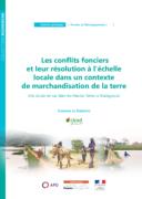 Les conflits fonciers et leur résolution à l'échelle locale dans un contexte de marchandisation de la terre