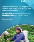 Le guide de l'IISD pour la négociation de contrats d'investissement pour les terres arables et l'eau