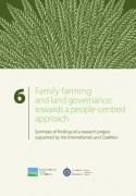 Family farming and land governance : towards a people-centred approach (ILC)