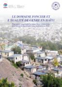 Le domaine foncier et l'égalité de genre en Haïti