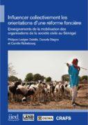 Influencer collectivement les orientations d'une réforme foncière : enseignements de la mobilisation des organisations de la société civile au Sénégal