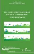 Les enjeux du développement régional et territorial en zones rurales, sous la direction d'André Torre et Fred Wallet