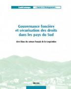 Gouvernance foncière et sécurisation des droits dans les pays du Sud (livre blanc)