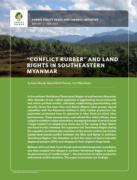 """Conflict Rubber"" and Land Rights in Southeastern Myanmar"