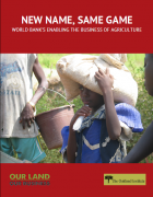 New Name, Same Game : World Bank's Enabling the Business of Agriculture (Oakland Institute)